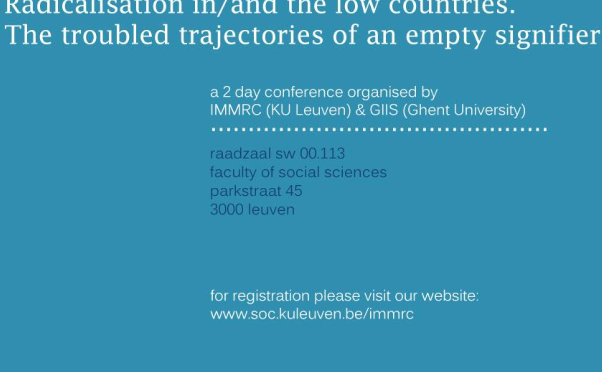 Conference: Radicalisation in/and the Low Countries – The troubled trajectories of an empty signifier